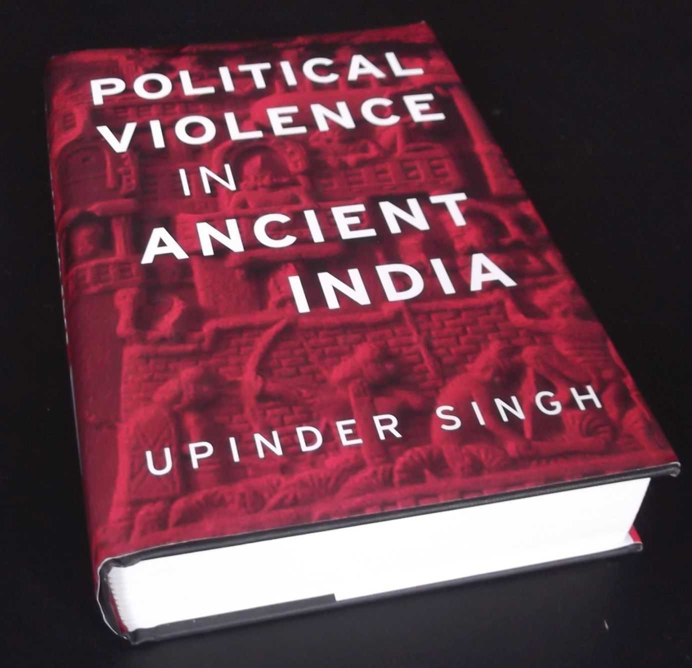 UPINDER SINGH - Political Violence in Ancient India