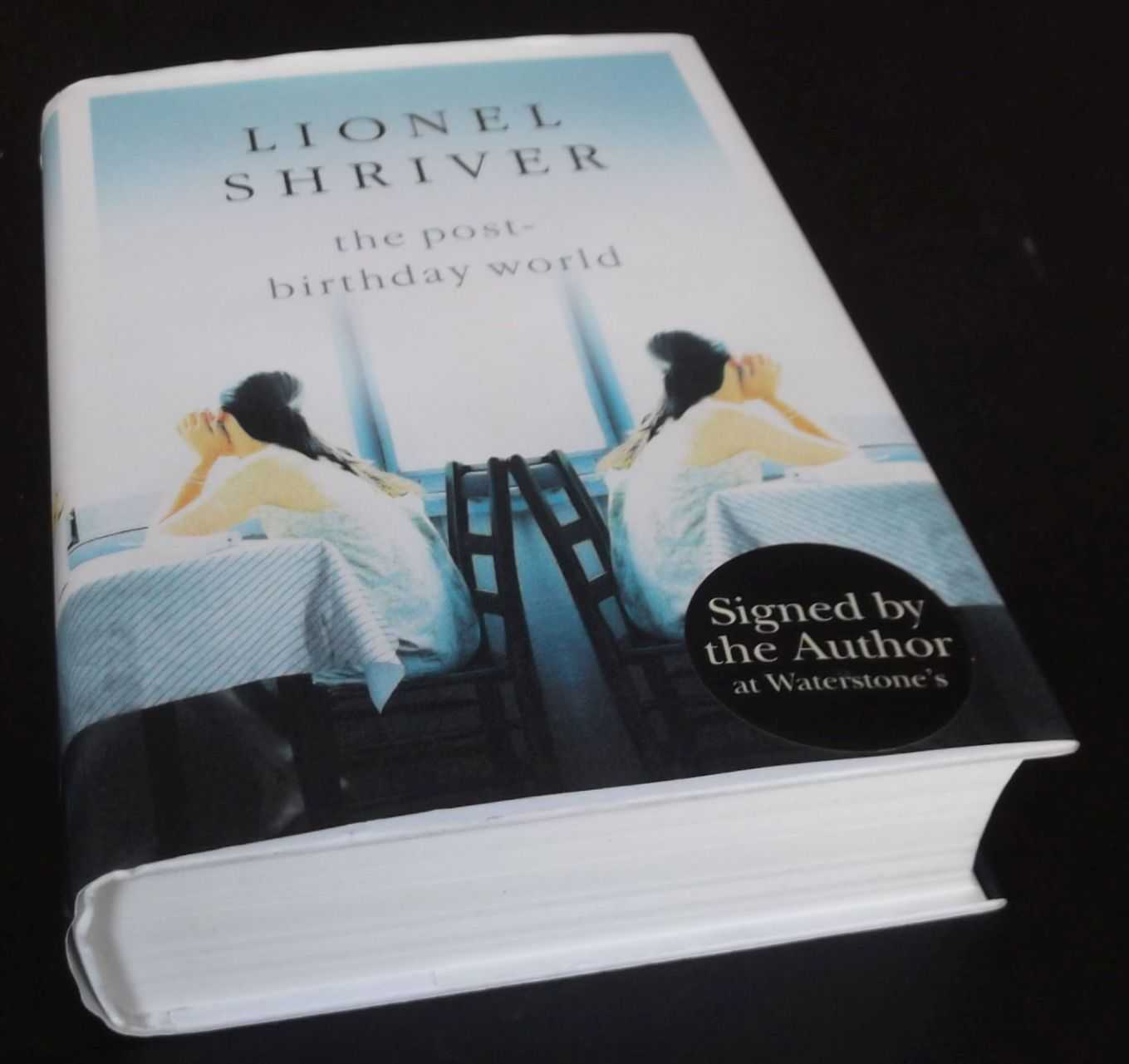 LIONEL SHRIVER - The Post-Birthday World  SIGNED