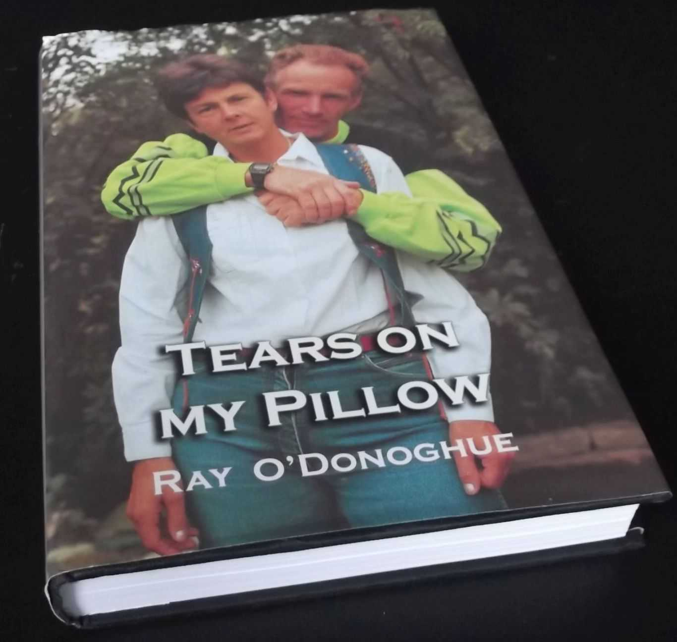 RAY O'DONOGHUE - Tears on my pillow SIGNED & Inscribed