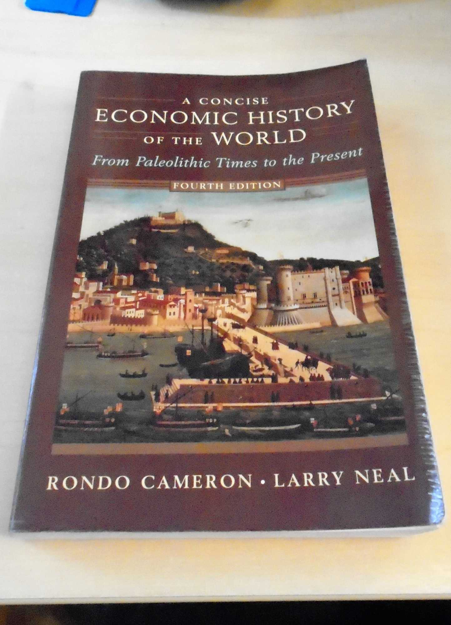 A Concise Economic History of the World From Paleolithic Times to the Present