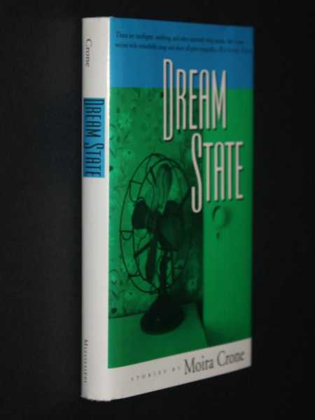 Dream State: Stories, Crone, Moira