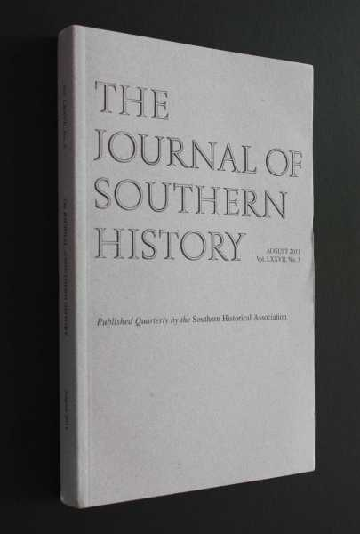 The Journal of Southern History August 2011 LXXVII No. 3, Boles (ed), John B.
