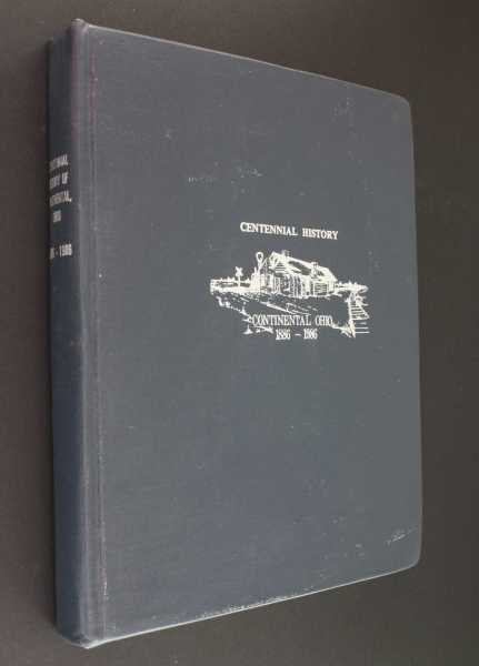 The Centennial Book of Continental 1896 - 1986: An Anthology of History and Folklore, Eckman (ed) and Jon Shafer (ed), Fred