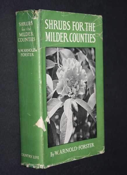 Shrubs For The Milder Counties, Arnold-Forster, W.