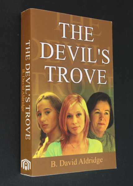 The Devil's Trove, Aldridge, B. David