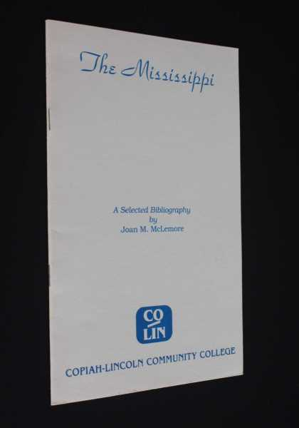 The Mississippi: A Selected Bibliography, McLemore, Joan M.