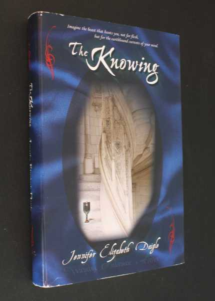 The Knowing, Daigle, Jennifer Elizabeth