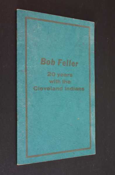 Bob Feller: 20 Years with the Cleveland Indians, The Cleveland Indians Baseball Company