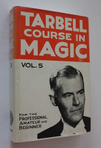 The Tarbell Course in Magic Volume V Revised Edition, Tarbell, Harlan