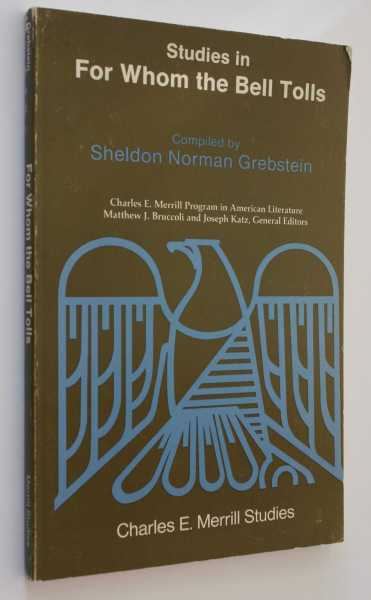 Studies in For Whom the Bell Tolls, Grebstein, Sheldon Norman