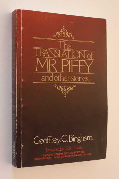 The Translation of Mr Piffy and other stories, Bingham, Geoffrey C.