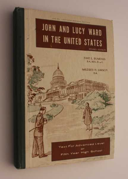 John and Lucy Ward in the United States: Revised Edition, Bumpass, Faye L.
