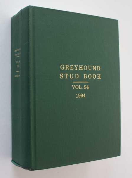 The Greyhound Stud Book: Volume 94, 1994, Guccione (Compiler), Gary