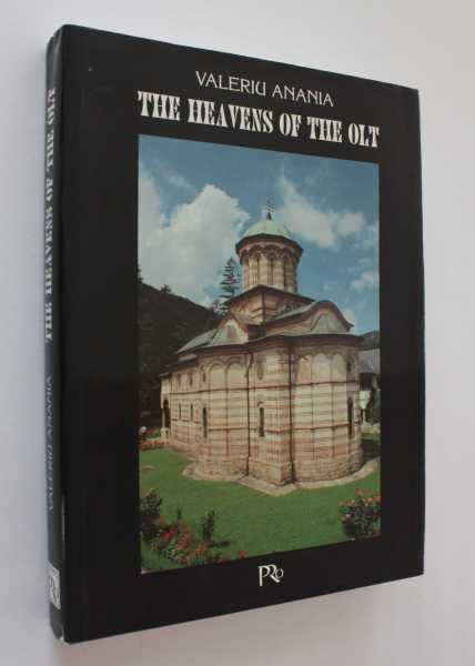 The Heavens of the Olt: Archimandrite Bartholomew's Scholia to a Series of Photographs, Anania, Valeriu