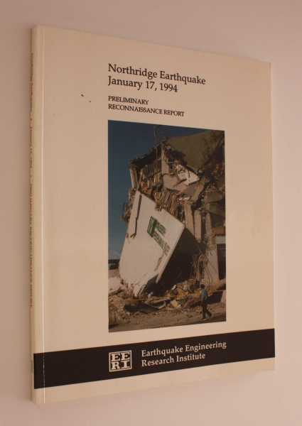 Nortridge Earthquake, January 17, 1994: Preliminary Reconnaissance Report, Hall, John F.