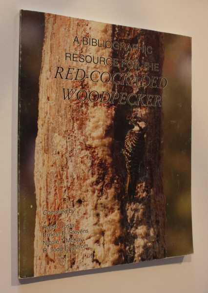 A Bibliographic Resource for the Red-Cockaded Woodpecker, Costa (Compiler), Ralph