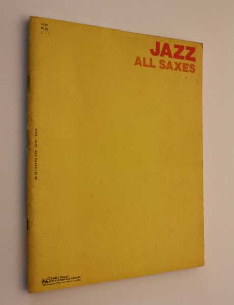 Jazz - All Saxes: Arranged for Saxophone and Clarinet with Piano Accompaniment, Various Artists