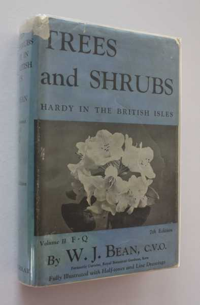 Trees and Shrubs Hardy in the British Isles: Vol II F-Q, Bean, W. J.