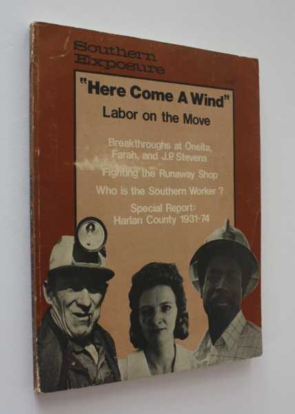 "Southern Exposure: ""Here Come A Wind"" Labor on the Move Volume IV, Number 1-2, Finger, Bill"
