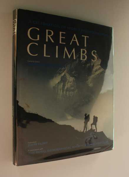 Great Climbs: A Celebration of World Mountaineering, Bonington (ed), Chris