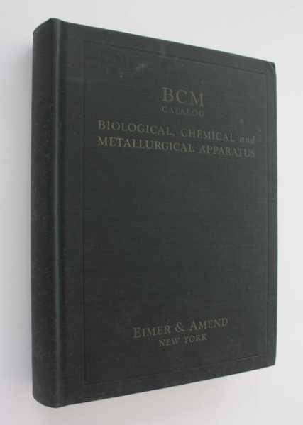 Biological, Chemical and Metallurgical Laboratory Apparatus Catalog BCM 1927, Eimer & Amend
