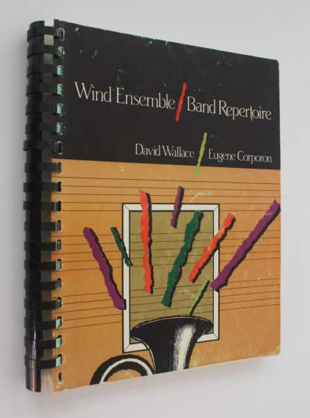 Wind Ensemble/Band Repertoire, Wallace, David