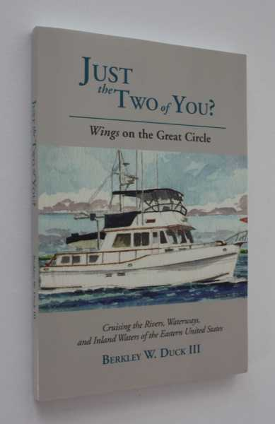 Just the Two of You: Wings on the Great Circle, Duck III, Berkley W.
