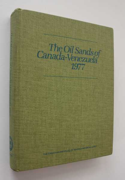 The Oil Sands of Canada-Venezuela 1977, Redford (ed), David A.