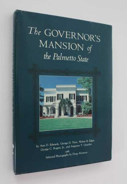 The Governor's Mansion of the Palmetto State, Edwards, Ann D.