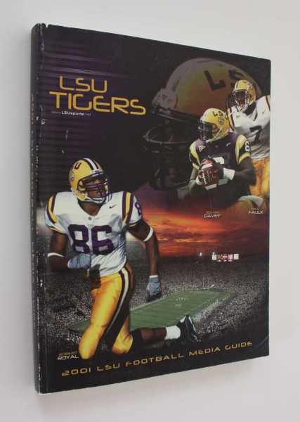 LSU Tigers: 2001 LSU Football Media Guide, Bonnette (ed), Michael