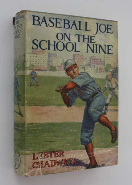 Baseball Joe on the School Nine: or Pitching for the Blue Banner, Chadwick, Lester