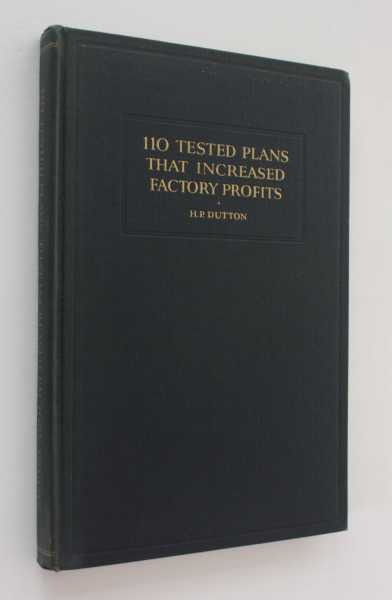 110 Tested Plans That Increased Factory Profits, Dutton (ed), H. P.