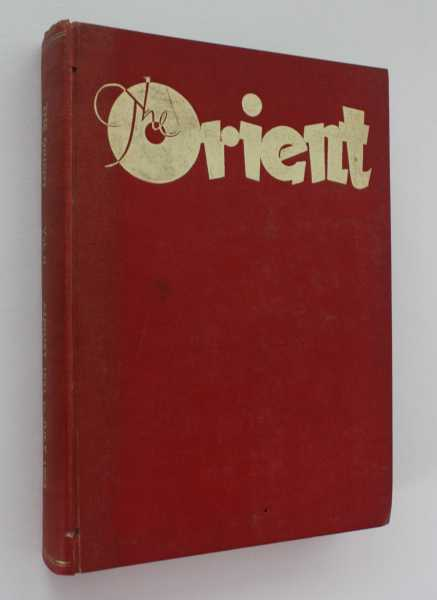 The Orient, A Monthly Magazine: Vol. II, August 1951 to July 1952, The Orient (ed)