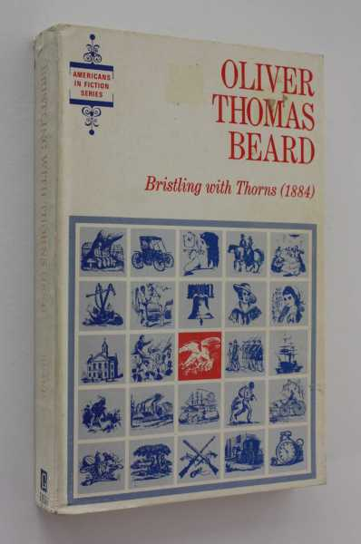 Bristling with Thorns: A Story of War and Reconstruction, Beard, Oliver Thomas