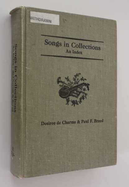 Songs in Collections: An Index, de Charms, Desiree