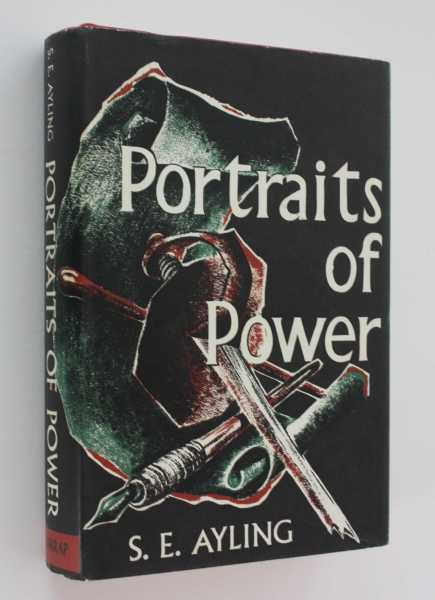 Portraits of Power: An Introduction to Twentieth -century History, Ayling, S.E.
