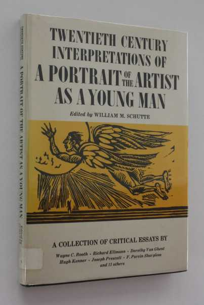 Twentieth Century Interpretations of A Portrait of the Artist as a Young Man: A Collection of Critical Essays, Schutte (ed), William M.