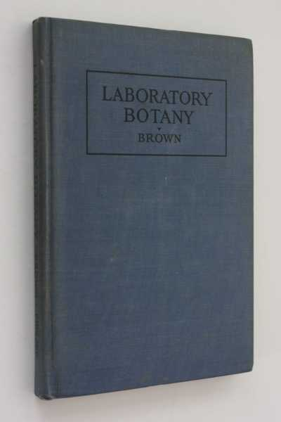 Laboratory Botany, Brown, William H.