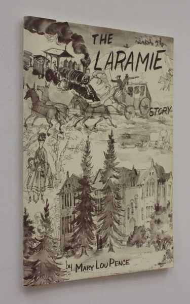 The Laramie Story, Pence, Mary Lou