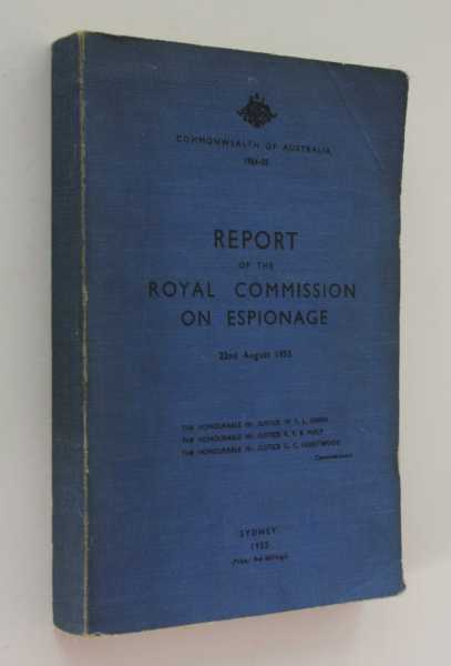 Report on the Royal Commission on Espionage, 22nd August 1955, Owen, W. F. L.