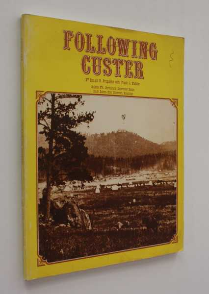 Following Custer, Progulske, Donald R.