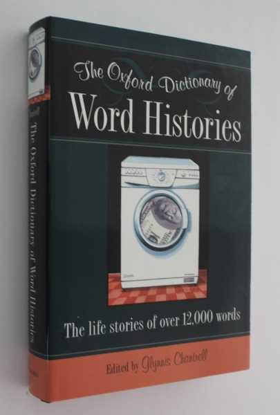 The Oxford Dictionary of Word Histories, Chantrell (ed), Glynnis