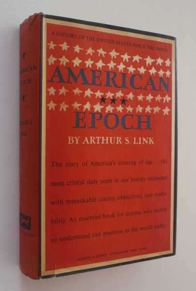 American Epoch: A History of the United States Since the 1890's, Link, Arthur S.