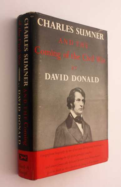 Charles Sumner and the Coming of the Civil War, Donald, David