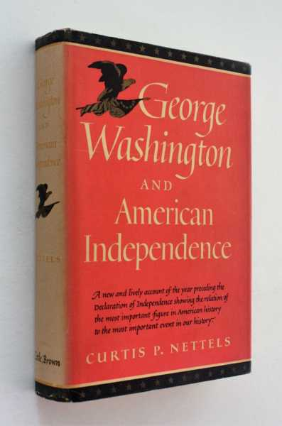 George Washington and American Independence, Nettels, Curtis P.