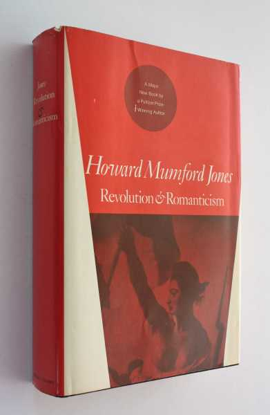 Revolution & Romanticism, Jones, Howard Mumford