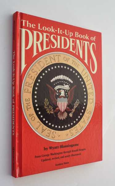 The Look-It-Up Book of Presidents, Blassingame, Wyatt