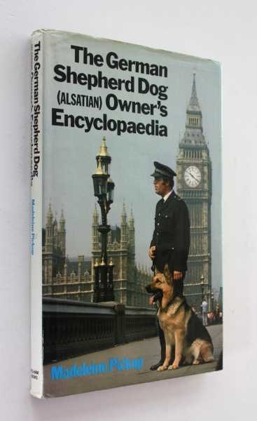 The German Shepherd Dog (Alsatian) Owner's Encyclopedia, Pickup, Madeleine