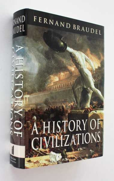 A History of Civilizations, Braudel, Fernand