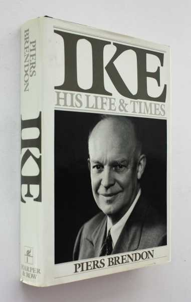 Ike: His Life and Times, Brendon, Piers